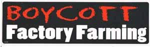 Boycott Factory Farming Bumper Sticker