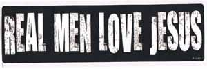 Real Men Love Jesus Bumper Sticker