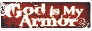 God Is My Armor Bumper Sticker