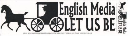 English Media Let Us Bumper Sticker