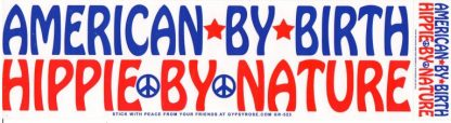 American By Birth Hippie By Nature Bumper Sticker